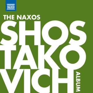 The Naxos Shostakovich Album