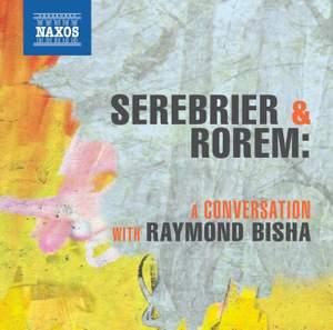 Serebrier & Rorem: A Conversation with Raymond Bisha
