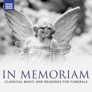 In Memoriam - Classical Music and Readings for Funerals
