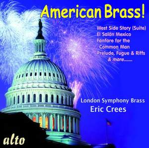 American Brass ! Copland * Bernstein * Barber * Ives * Cowell