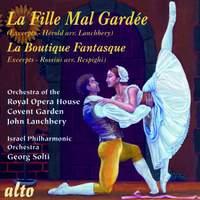 La Fille mal Gardée (hlts) / Boutique Fantasque (hlts)