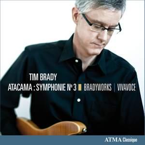 Brady, T: Symphony No. 3 'Atacama'