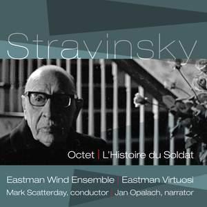 Stravinsky: Octet & L'Histoire du Soldat