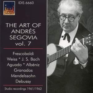 The Art of Andrés Segovia, Volume 7