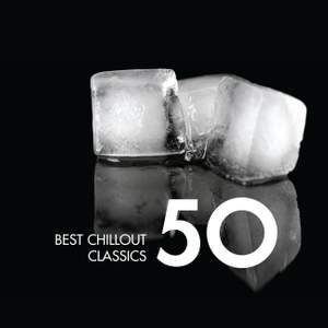 50 Best Chillout Classics Product Image