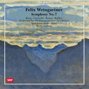 Felix Weingartner - Symphonic Works Volume 7