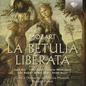 Mozart: La Betulia liberata, K118