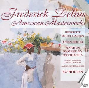 Delius: American Masterworks