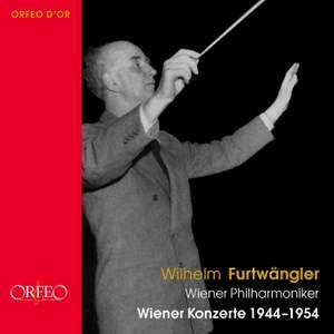 Wilhelm Furtwängler Vienna Concerts 1944-54