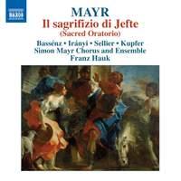 Mayr: Il sagrifizio di Jefte (Sacred Oratorio)
