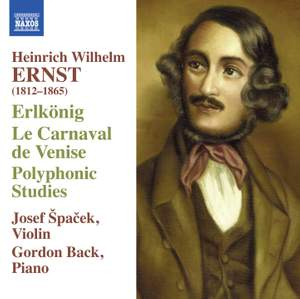 Ernst: Erlkönig, Le Carnaval de Venise & Polyphonic Studies Product Image