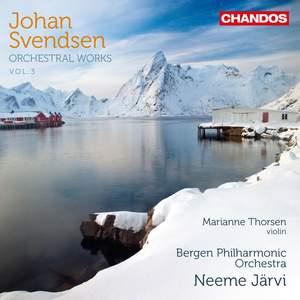 Johan Svendsen: Orchestral Works Volume 3