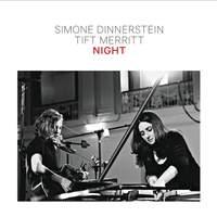 Simone Dinnerstein & Tift Merritt: Night