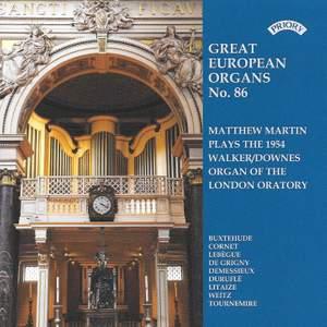 Great European Organs No 86: Walker-Downes organ of the London Oratory