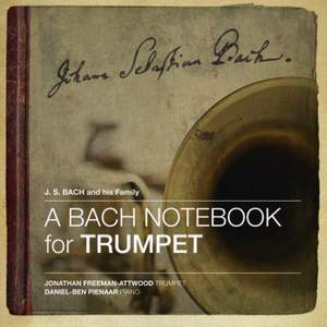 A Bach Notebook for Trumpet