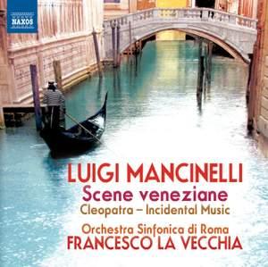 Luigi Mancinelli: Scene veneziane