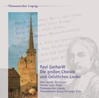 Paul Gerhardt: Die großen Choräle und Geistlichen Lieder