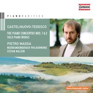 Castelnuovo-Tedesco: Piano Concertos Nos. 1 & 2 & Solo Piano Works