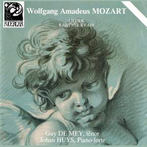 Mozart: Lieder & Kantate K619
