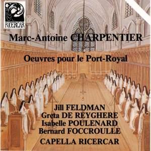 Charpentier: Oeuvres pour le Port-Royal