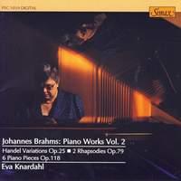 Brahms: Piano Works Vol. 2