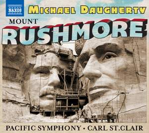 Daugherty: Mount Rushmore, Radio City & The Gospel According to Sister Aimee