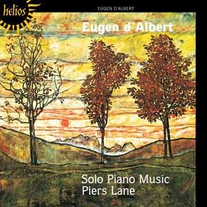 Eugen d'Albert: Solo Piano Music