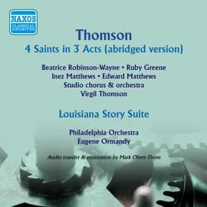 Virgil Thomson: Four Saints in Three Acts & Louisiana Story Suite