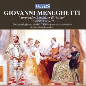Meneghetti: Concerti e Sonate Product Image