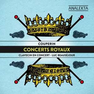 Couperin, F: Concerts 1-4 (Les Concerts Royaux) Product Image