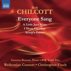 Bob Chilcott: Everyone Sang