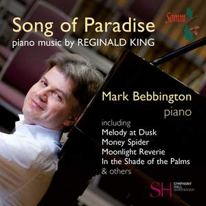 Song of Paradise: Piano Music by Reginald King Product Image