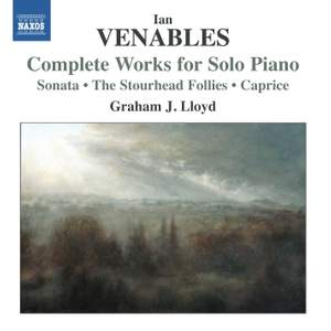 Ian Venables: Complete Works for Solo Piano