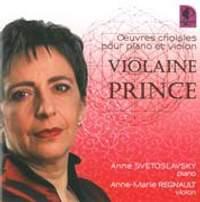 Violaine Prince: Oeuvres Choisies pour Piano et Violon
