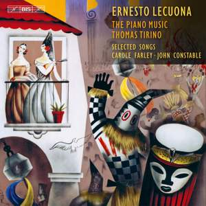 Ernesto Lecuona: The Piano Music