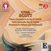 Cyril Scott: Piano Concerto in D & Cello Concerto