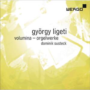 György Ligeti: Volumina – Orgelwerke