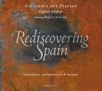 Rediscovering Spain: Fantasías, diferencias & glosas