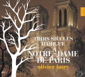 Three Centuries of Organ Music at Notre Dame de Paris Product Image
