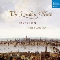 Bart Coen: The London Flute