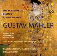 Mahler: Das klagende Lied, Blumine & Adagio of the 10th Symphony
