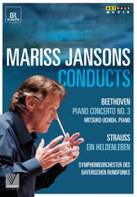 Mariss Jansons conducts Beethoven & Strauss