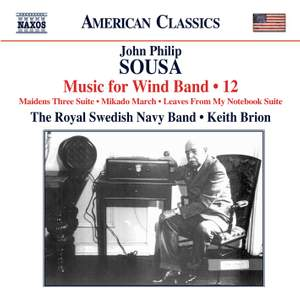 Sousa - Music for Wind Band Volume 12
