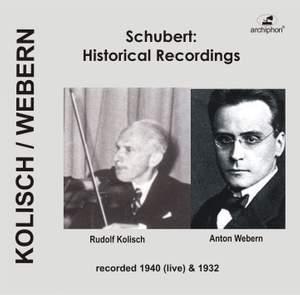 Franz Schubert: Historical Recordings (1932, 1940)