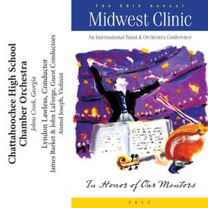 2012 Midwest Clinic: Chattahoochee High School Chamber Orchestra