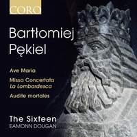 Bartłomiej Pękiel: Missa Concertata La Lombardesca
