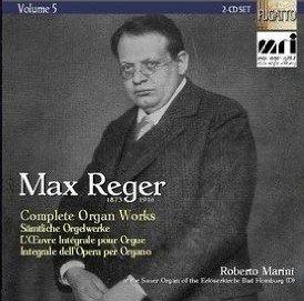Reger: Complete Organ Works Vol. 5