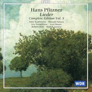 Pfitzner: Lieder Edition, Vol. 5