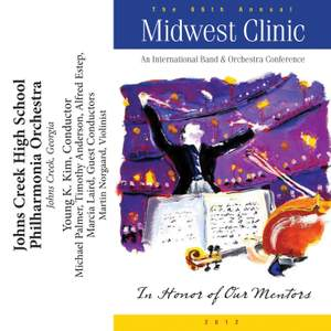 2012 Midwest Clinic: Johns Creek High School Philharmonia Orchestra Product Image