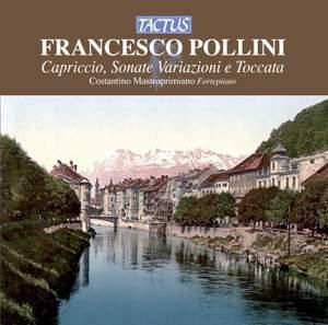 Francesco Pollini: Capriccio, Sonate, Variazioni e Toccata Product Image